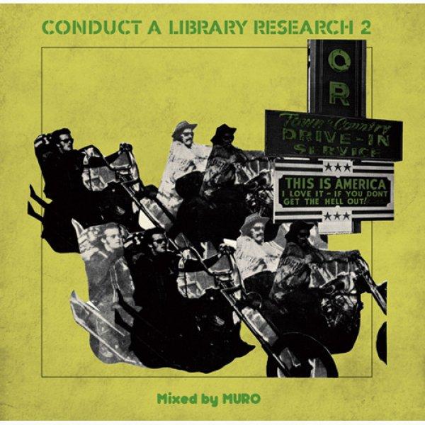 画像1: MURO / CONDUCT A LIBRARY RESEACH 2 [▲MIXCD▲ライブラリー秘蔵音源を惜しげもなく披露!] (1)