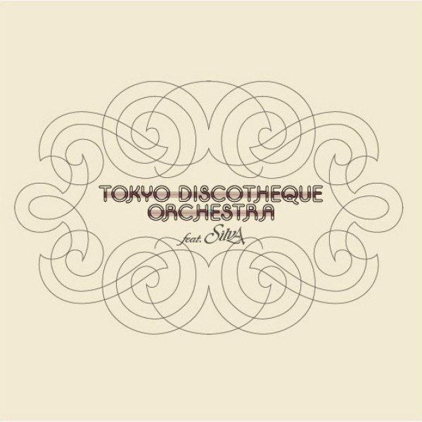 画像1: TOKYO DISCOTHEQUE ORCHESTRA feat. SILVA / TOKYO DISCOTHEQUE ORCHESTRA (全7曲) [▲独占販売▲新たなディスコの提案。それが「正しいディスコ」!] (1)