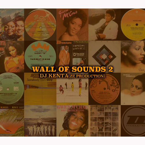 画像1: DJ KENTA (ZZ PRODUCTION) / WALL OF SOUNDS 2 [▲300枚限定▲DJ KENTA新提案のRe-Edit〜Nu Disco Mixシリーズ第2弾!]